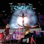 The Who – Tommy Live At The Royal Albert Hall (2017) 320 kbps