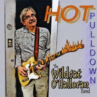 The Wildcat O'Halloran Band - Hot Pulldown (2017) 320 kbps