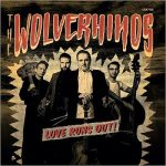 The Wolverhinos - Love Runs Out! (2017) 320 kbps