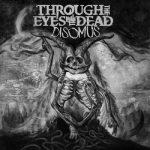 Through the Eyes of the Dead – Disomus (2017) 320 kbps