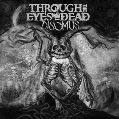 Through the Eyes of the Dead - Disomus (2017) 320 kbps