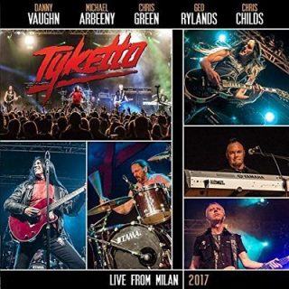 Tyketto - Live from Milan (2017) 320 kbps