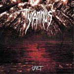 Tyrannus – Grief (2017) 320 kbps