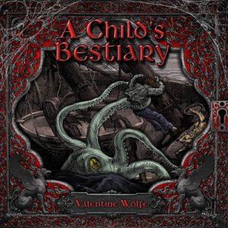 Valentine Wolfe - A Child's Bestiary (2016) 320 kbps