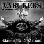 Varukers - Damned & Defiant (2017) 320 kbps