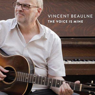 Vincent Beaulne - The Voice Is Mine (2017) 320 kbps