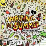 Waiting for Summer - Long Nights & Broken Hearts (2017) 320 kbps