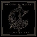 We Came As Romans – Cold Like War (2017) 320 kbps