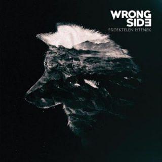 Wrong Side - Érdektelen Istenek (2017) 320 kbps