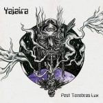 Yajaira - Post Tenebras Lux (2017) 320 kbps