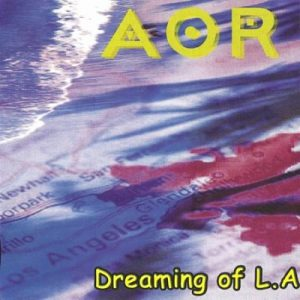 2003 - Dreaming Of L.A (Remastered 2012)