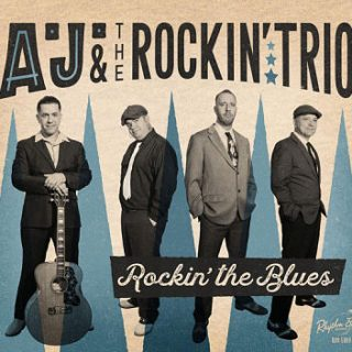 A.J. & The Rockin' Trio - Rockin' The Blues (2017) 320 kbps
