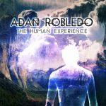 Adan Robledo – The Human Experience (2017) 320 kbps