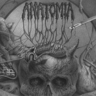 Anatomia - Cranial Obsession (2017) 320 kbps