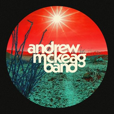 Andrew McKeag Band - Andrew McKeag Band (2017) 320 kbps