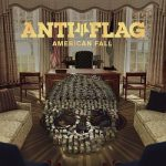 Anti-Flag – American Fall (2017) 320 kbps