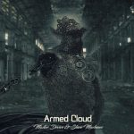 Armed Cloud – Master Device & Slave Machines (2017) 320 kbps
