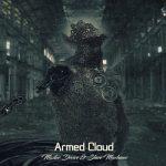 Armed Cloud - Master Device & Slave Machines (2017) 320 kbps