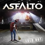 Asfalto - Sold Out (En Directo) [Live] (2017) 320 kbps