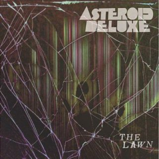 Asteroid Deluxe - The Lawn (2017) 320 kbps