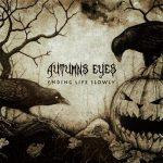 Autumns Eyes - Ending Life Slowly (2017) 320 kbps (transcode)