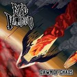 Bad Voodoo – Dawn Of Chaos (2017) 320 kbps