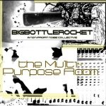 Big Bottle Rocket – The Multi-Purpose Room (2017) 320 kbps