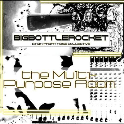 Big Bottle Rocket - The Multi-Purpose Room (2017) 320 kbps