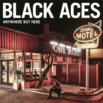 Black Aces - Anywhere But Here (2017) 320 kbps