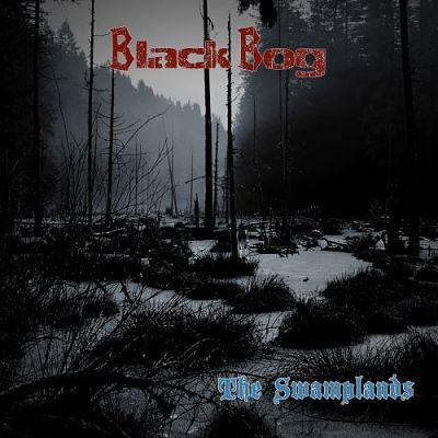 Black Bog - The Swamplands (2017) 320 kbps