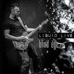 Blind Ego – Liquid [Live] (2017) 320 kbps