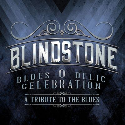 Blindstone - Blues-O-Delic Celebration (A Tribute to the Blues) (2017) 320 kbps
