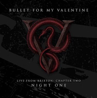 Bullet for My Valentine - Live From Brixton: Part Two (2017) 320 kbps