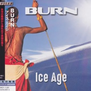 Burn - Ice Age [Japanese Edition] (2017) 320 kbps + Scans