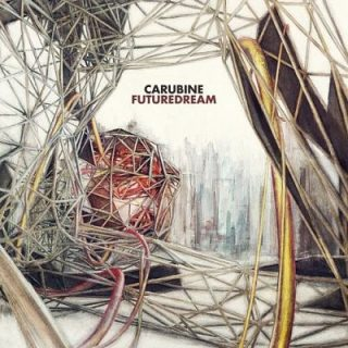 Carubine - Futuredream (2017) 320 kbps