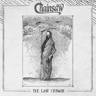 Chainsaw - The Last Crusade (2017) 320 kbps