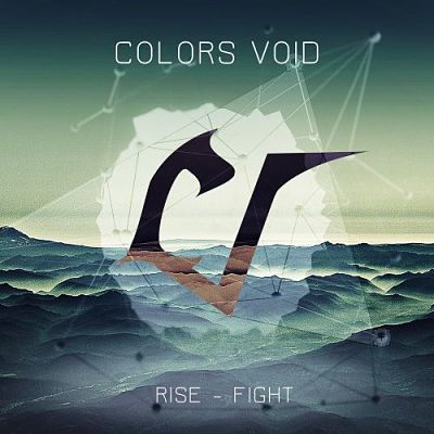 Colors Void - Rise - Fight (2017) 320 kbps