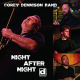 Corey Dennison Band - Night After Night (2017) 320 kbps