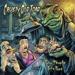 Crusty Old Toad - Turn People Into Food (2017) 320 kbps