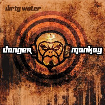 Danger Monkey - Dirty Water (2017) 320 kbps