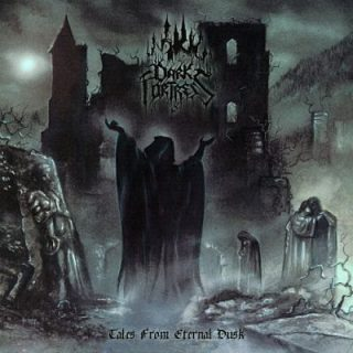 Dark Fortress - Tales From Eternal Dusk (2001) [Remastered, Re-issue 2017] 320 kbps
