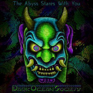 Dark Ocean Society - The Abyss Stares With You (2017) 320 kbps