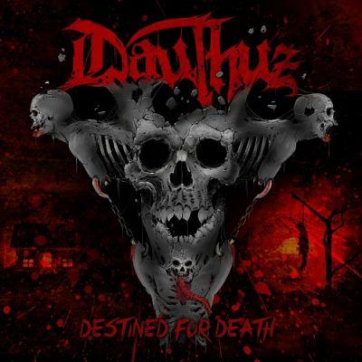 Dauthuz - Destined for Death (2017) 320 kbps