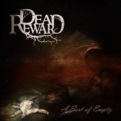 Dead Reward - A Sort Of Empty (2017) 320 kbps