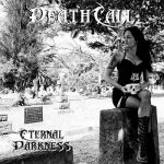 DeathCall – Eternal Darkness (2017) 320 kbps