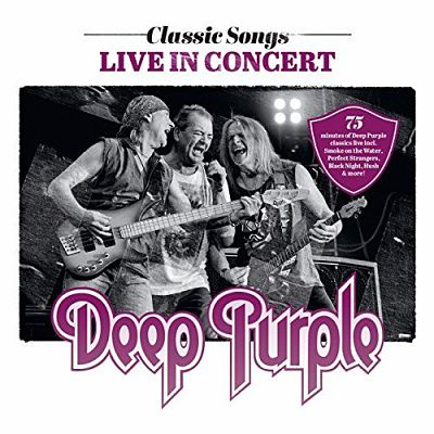 Deep Purple - Classic Songs Live In Concert [Live] (2017) 320 kbps
