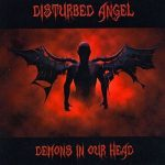 Disturbed Angel – Demons In Our Head (2017) 320 kbps