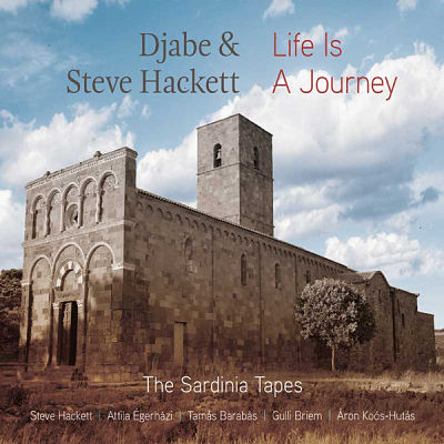 Djabe & Steve Hackett - Life Is Journey - The Sardinia Tapes (2017) 320 kbps