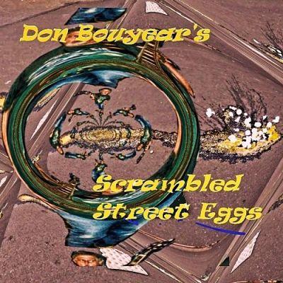 Don Bouyear - Scrambled Street Eggs (2017) 320 kbps