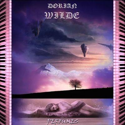 Dorian Wilde - Perfumes (2017) 320 kbps